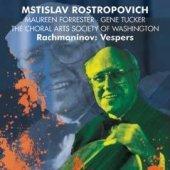 Maestro Rostropovıtch & C Rachmanınoff Vespers Op.3