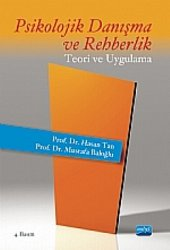 Psikolojik Danışma Ve Rehberlik Teori Ve Uygulama