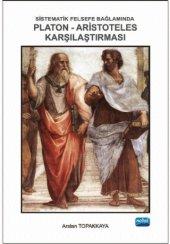 Sistematik Felsefe Bağlamında Platon Aristoteles Karşılaştırması