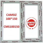 100x150 Pencere Camsız