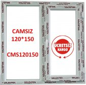 120x150 Pencere Camsız