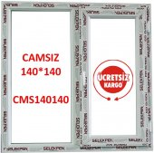 140x140 Pencere Camsız