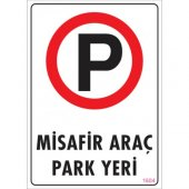 Pvc İş Güvenliği Levhası Misafir Araç Park Yeri...