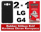 Lg G4 Rubber Lüks Silikon Kılıf+kırılmaz Cam Ekran Koruyucu