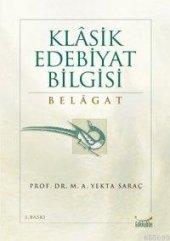 Klasik Edebiyat Bilgisi Belagat
