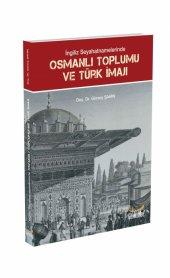 Ingiliz Seyatnamelerinde Türk Toplum Ve İmajı