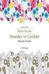 Desenler Ve Çiçekler Boyama Kitabı