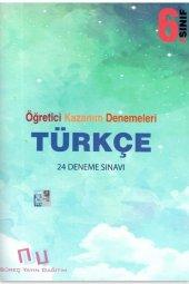Süreç Yayın Dağıtım 6. Sınıf Türkçe Öğretici Kazanım 24 Deneme