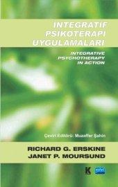 Integratif Psikoterapi Uygulamaları Integrative Psychotherapy İn Action