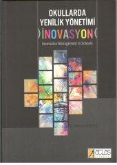 Okullarda Yenilik Yönetimi)inovasyon