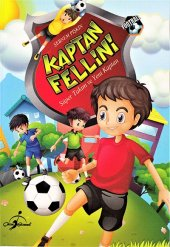 Kaptan Fellini Süper Takım Ve Yeni Kaptan