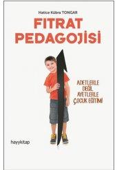 Fıtrat Pedagojisi Adetlerle Değil Ayetlerle Çocuk Eğitimi