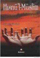 Hısnül Müslim Dualar Ve Zikirler (Cep Boy), Hüner Yayınevi
