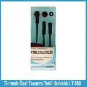 Ti Mesh Özel Tasarım Tekli Kulaklık T 580 Beyaz