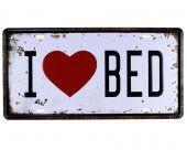 Vintage Metal Plaka I Love Bed 15x30