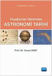 Ilkçağlardan Günümüze Astronomi Tarihi Yavuz Unat Nobel Yayın Dağıtım