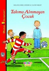 Takıma Alınmayan Çocuk Okumayı Seviyorum 1 Dizisi