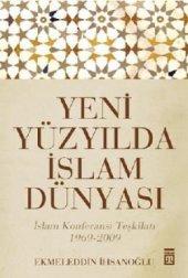 Yeni Yüzyılda İslam Dünyası Timaş