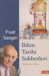 Bilim Tarihi Sohbetleri Fuat Sezgin Timaş Yayınları