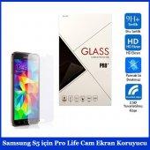 Samsung S5 İçin Pro Life Cam Ekran Koruyucu