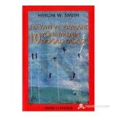 Hayatı Ve Zamanı Yönetmenin 10 Doğal Yasası Hyrum W. Smith