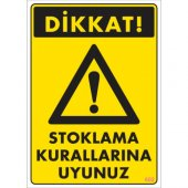 Sönsan Uyarı Levhaları Stoklama Kurallarına Uyunuz Pvc 25*35