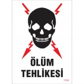 Sönsan Uyarı Levhaları Ölüm Tehlikesi Pvc 25*35