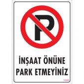 Sönsan Uyarı Levhaları İnşaat Önüne Park Etmeyiniz Pvc 25*35