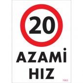 Sönsan Uyarı Levhaları 20 Azami Hız Pvc 25*35