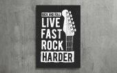 Live Fast Rock Harder Tipografi Kanvas Tablo