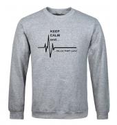 Keep Calm And Sweatshirt Gri
