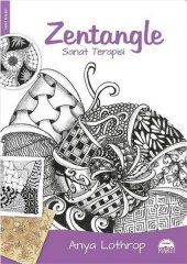 Zentangle Sanat Terapisi Anya Lothrop