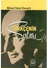 Türkçenin Sırları Nihad Sami Banarlı