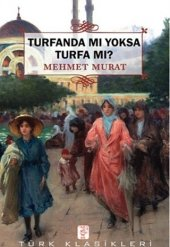 Turfanda Mı Yoksa Turfa Mı Mehmet Murat