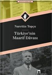 Türkiyenin Maarif Davası Nurettin Topçu