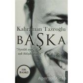 Başka Kahraman Tazeoğlu Destek Yayınları