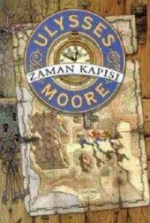 Ulysses Moore 1 Zaman Kapısı