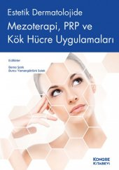 Estetik Dermatolojide Mezoterapi, Prp Ve Kök Hücre...