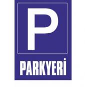 Parkyeri Uyarı Levhası