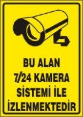 Bu Alan 7 24 Kamera Sistemi İle İzlenmektedir Uyarı Levhası 50x70 Cm Dekota