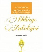 Altın Anahtar Türk Edebiyatından Hik� Ye Antolojisi