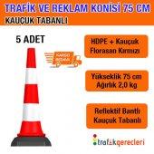 Trafik Ve Reklam Konisi 75 Cm Kauçuk Tabanlı (5 Adet)