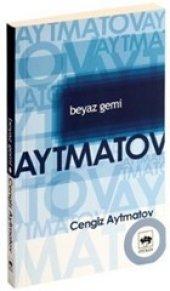 Beyaz Gemi Cengiz Aytmatov