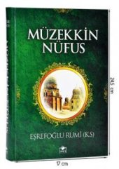 Müzekkin Nüfus Eşrefoğlu Rumi (K.s)