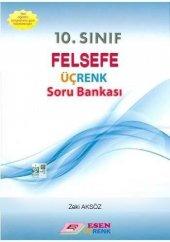 10. Sınıf Felsefe Üçrenk Soru Bankası Esen Yayınları