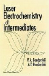 Laser Electrochemistry Of Intermediates