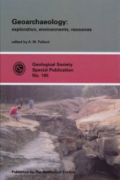 Geoarchaelogy Exploration, Environmente, Resources