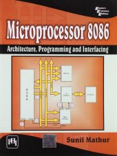 Microprocessor 8086 Architecture, Programming And Interfacing