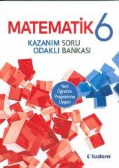 Tudem 6.sınıf Matematik Kazanım Odaklı Soru Bankası