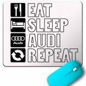 Eat Sleep Audı Repeat Slıne S Lıne Mouse Pad